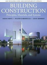 Building Construction : Principles, Materials, and Systems 2009 by Walter Scarbo