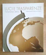 Luci e Trasparenze FONTANA ARTE 1930-1950 Italian Design Modernist Lighting RARE