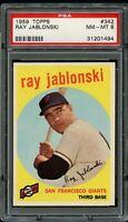 1959 Topps BB Card #342 Ray Jablonski San Francisco Giants PSA NM-MT 8 !!!