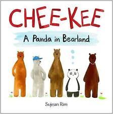 Chee-Kee: A Panda in Bearland by Sujean Rim (Hardback, 2017)