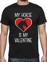 My Horse Is My Valentine - Valentine's Day Gift for Horse Lover T-Shirt Funny