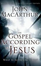 The Gospel According to Jesus : What Is Authentic Faith? by John MacArthur...