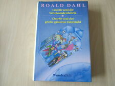Roald Dahl - CHARLIE UND DIE SCHOKOLADENFABRIK /... UND DER GLÄSERNE FAHRSTUHL