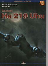 Heinkel He 219 Uhu vol.I - Kagero Monograph ENGLISH