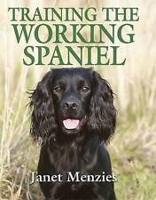 Training the Working Spaniel by Janet Menzies (Hardback, 2010)