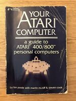 Your Atari Computer: A Guide to ATARI 400/800 Computers by Lon Poole