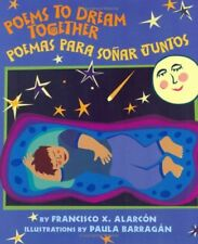 Poems to Dream Together/poemas Para Sonar Juntos: