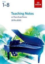 ABRSM Piano Exam Teaching Notes 2019 - 2020, Grade 1-8