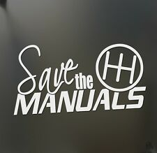 Save the manuals sticker shift racing Honda JDM Funny drift car WRX window decal