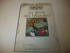 KAHLIL GIBRAN:LA VOCE DEL MAESTRO.TEN NEWTON N.5 1993 100 PAGINE 1000 LIRE!BELLO