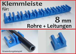 KLEMMHALTER Halterung für 8 mm Kunststoffleitung Benzinleitung Bremsleitung PKW