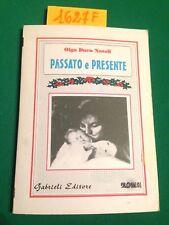 Olga DUCA NATOLI  -  PASSATO E PRESENTE  -  GABRIELI EDITORE  -  1998