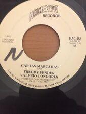 FREDDY FENDER Flor Pequena Los Terrible a Del Norte/Carta Marcadas RARE 45