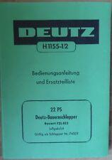 Deutz Schlepper F 2 L 612 Bedienungsanleitung + Ersatzteilliste