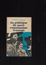 La política de fiesta comunista en francés Georges Marchais Ediciones Social E35