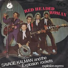 7inch SAVAGE KALMAN	red headed woman	HOLLAND 1980 EX	ROCKABILLY  (S2400)