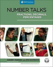 Number Talks: Fractions, Decimals, and Percentages: A Multimedia Professional Learning Resource by Ann Dominick, Sherry Parrish (Paperback / softback, 2016)