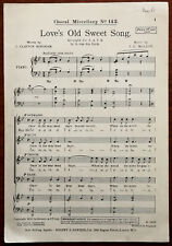 Choral Miscellany No. 142 Love's Old Sweet Song –  Pub. 1930