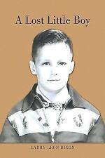 A Lost Little Boy: By Larry Leon Dixon