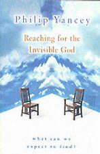 Philip Yancey - Reaching for the Invisible God, What can we expect to find?