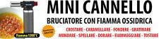 BRUCIATORE GAS CANNELLO CREME DOLCI PER CARAMELLIZZATORE MINI CUCINA FIAMMA GAS