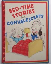 BED TIME STORIES FOR CONVALESCENTS Bert Milton Rust Craft Publishers Boston USA