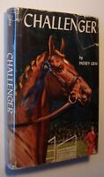 CHALLENGER Patsey Gray HC/DJ 1959 2nd Printing HORSES ILLUSTRATED Sam Savitt  -O