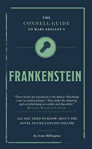 Billington, Josie-Connell Guide To Mary Shelley`S Frankenstein BOOK NEW