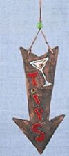 """Clay/Ceramic """"Tips"""" Here Sign Arrow With Martini Glass Bartender Fun Decor"""
