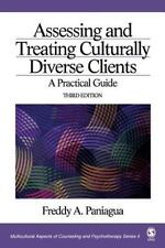 Multicultural Aspects of Counseling and Psychotherapy: Assessing and Treating Cu