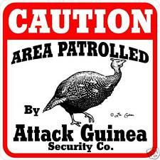 Caution Attack Guinea Hen