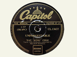 NAT KING COLE - Unforgettable / Because Of Rain 78 rpm disc (A++)