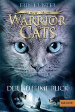 WARRIOR CATS 3 / Band 1: Die Macht der drei: DER GEHEIME BLICK ° Tb �–��–��–�UNGELESEN