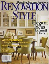 RENOVATION STYLE MAGAZINE FALL 2006 *ELEGANT IDEAS FOR SMALL PLACES*