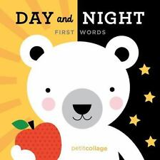 Day and Night : First Words by Petit Collage (2015, Board Book)