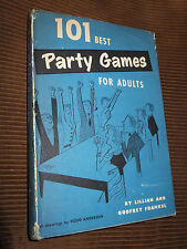 101 Best Party Games For Adults by Lillian & Godfrey Frankel 1953 HC/DJ