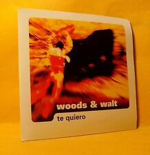 Cardsleeve single CD  Marcel Woods Pres. Woods & Walt Te Quiero 2TR 2001 Trance
