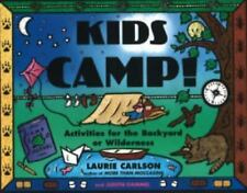 Kids Camp!: Activities for the Backyard or Wilderness (Kid's Guide), Dammel, Jud