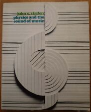 John S. Rigden/ PHYSICS AND THE SOUND OF MUSIC