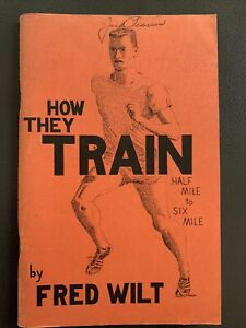 How They Train Half Mile to Six Mile by Fred Wilt 1959 Excellent Track Sports