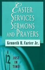 Easter Services, Sermons, and Prayers (Paperback or Softback)