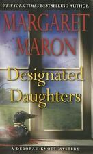 A Deborah Knott Mystery: Designated Daughters 19 by Margaret Maron (2015,...