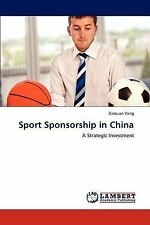NEW Sport Sponsorship in China: A Strategic Investment by Xinquan Yang