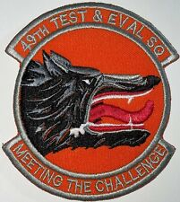 """USAF 49th Test & Eval Sq """"Meeting The Challenge"""" Patch Hook & Sew Repro New A361"""