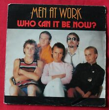 Men at Work, who can it be now ? / anyone for tennis, SP - 45 tours