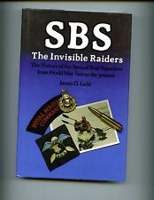 SBS - The Invisible Raiders -WW 2 to Falklands, James Ladd 2nd  UK  HBdj VG