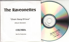 THE RAVEONETTES Chain Gang Of Love Album Sampler 2003 UK 5-track promo only CDR