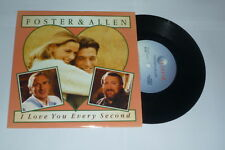 """FOSTER & ALLEN – I love you every second  - Scarce 7"""""""