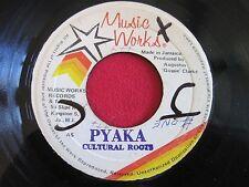 RARE REGGAE 45 - CULTURAL ROOTS - PYAKA - MUSIC WORKS  (JAMAICA)