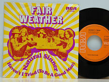 "Fair Weather       Natural sinner  /  Haven´t I tried       7 ""    VG+ # A"